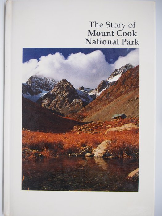 【月界二手書店】The Story of Mount Cook National Park(精裝本) 〖地理〗CIL