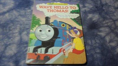 【兩手書坊】英文童書~《WAVE HELLO TO THOMAS!》Random House~D5