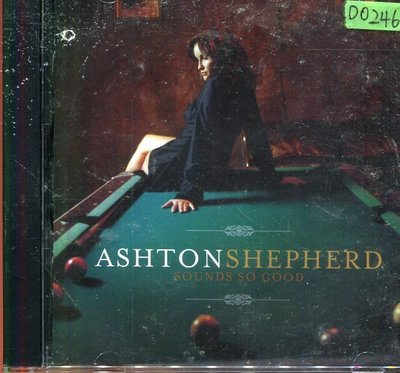 *還有唱片四館* ASHTON SHEPHERD / SOUNDS SO GOOD 二手 D0246 (封面底破