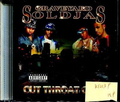 *真音樂* GRAVEYARD SOLDJAS / CUT THROATCITY 二手 K12139(下標賣)