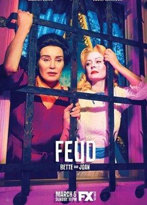 歐美劇【宿敵:貝蒂和瓊第一季/Feud:Bette and Joan】2017年