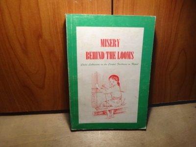 【愛悅二手書坊 12-25】MISERY BEHIND THE LOOMS