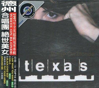 《絕版專賣》Texas 德州合唱團 / White On Blonde 絕色美女 (全新)