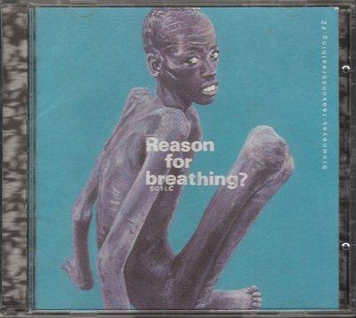 BROWN EYES - REASON 4 BREATHING #2 CD