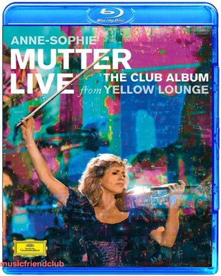 穆特 Anne Sophie Mutter Live From Yellow Lounge (藍光BD25G)@XI31227