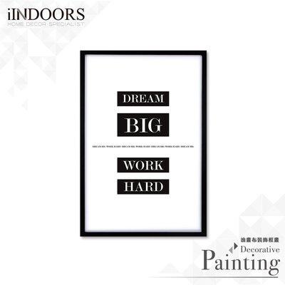 英倫家居 北歐相框裝飾畫 Dream Big Work Hard 黑色C 63x43cm 室內設計 展覽布置 實木畫框