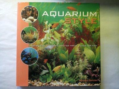 水族專書 Aquarium Style Matthew Christian 布置魚缸 有很多創意 詳細介紹觀賞魚品種水草