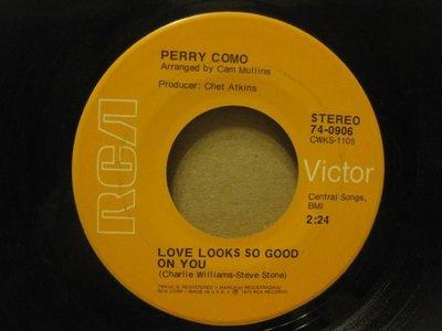 45轉美版黑膠唱片(7吋)*RCA*唱將Perry Como -Love Looks So Good/And I Love U So*NM-