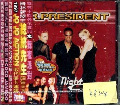 *真音樂* MR.PRESIDENT / NIGHT CLUB 全新 K8304  (大降價.下標賣)