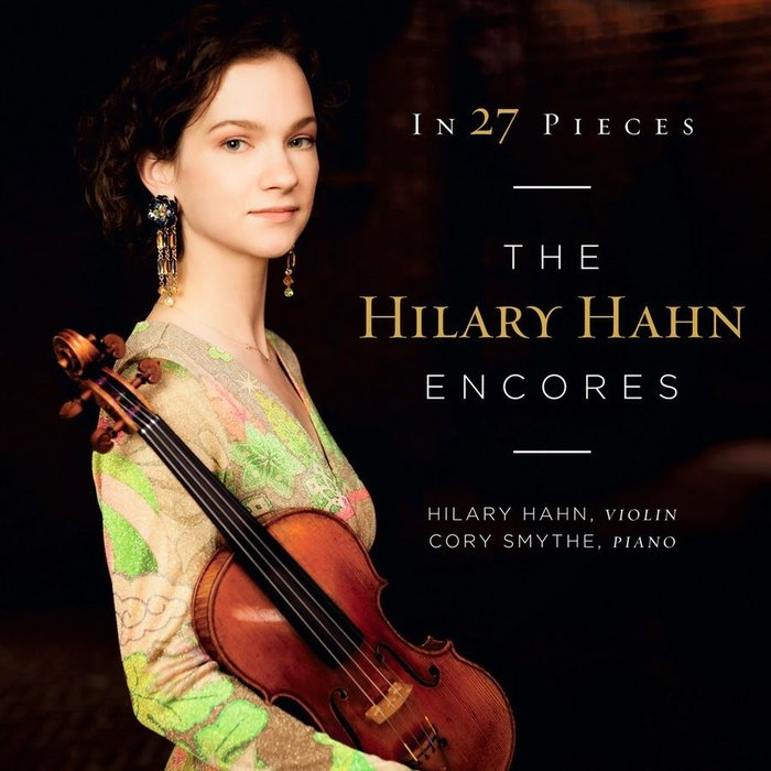 27首小提琴安可小品輯 (2CD) / 希拉蕊韓 Hilary Hahn --- 4791725