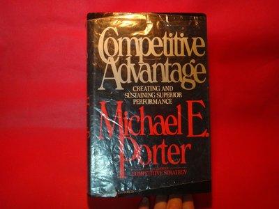 【愛悅二手書坊 28-06】Competitive Advantage: Creating and Sustaining