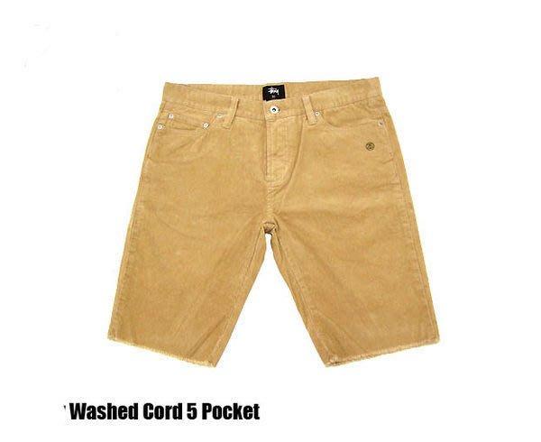 【 超搶手 】 全新正品 2012 S/S 春季最新 Stussy Washed Cord 5 Pocket Short 燈蕊絨 短褲 卡其 W31 W34