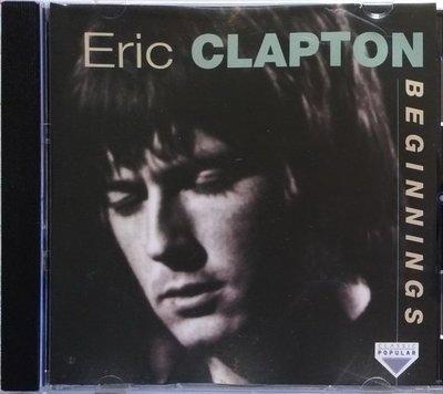 《絕版專賣》Eric Clapton 艾力克萊普頓 / Beginnings (美版.無IFPI)
