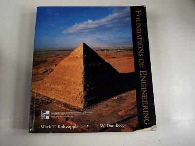 【考試院二手書】《Foundations of engineering》│Mark T. Holtzapple, W. Dan Reece│八成新(32Z21)
