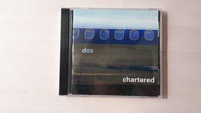 【鳳姐嚴選二手唱片】dos / chartered