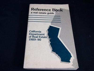 【考試院二手書】《Reference Book a real estate guide 》│California Department of Real Estate│(31E36)
