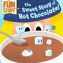 *小貝比的家*HISTORY OF FUN STUFF:THE SWEET STORY OF HOT CHOCOLATE