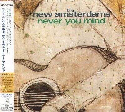 K - The New Amsterdams - Never You Mind - 日版 Digipak - NEW