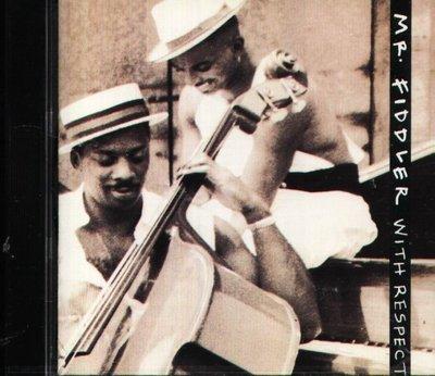 八八 - Mr. Fiddler - With Respect
