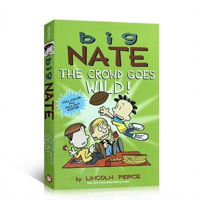 英文原版 Big Nate: The Crowd Goes Wild! 大家瘋狂啦!全彩色插圖漫畫故事繪本 兒童課后閱讀