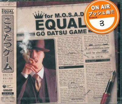 K -  EQUAL - ごうだつゲーム M.O.S.A.D. GO DATSU GAME - 日版 - NEW