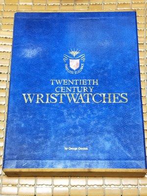 不二書店 Twentieth Century Wristwatches Gordon, George 精裝本