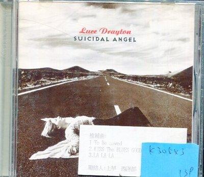 *真音樂* LOCE DRAYTON / SUICIDAL ANGEL 二手 K30543
