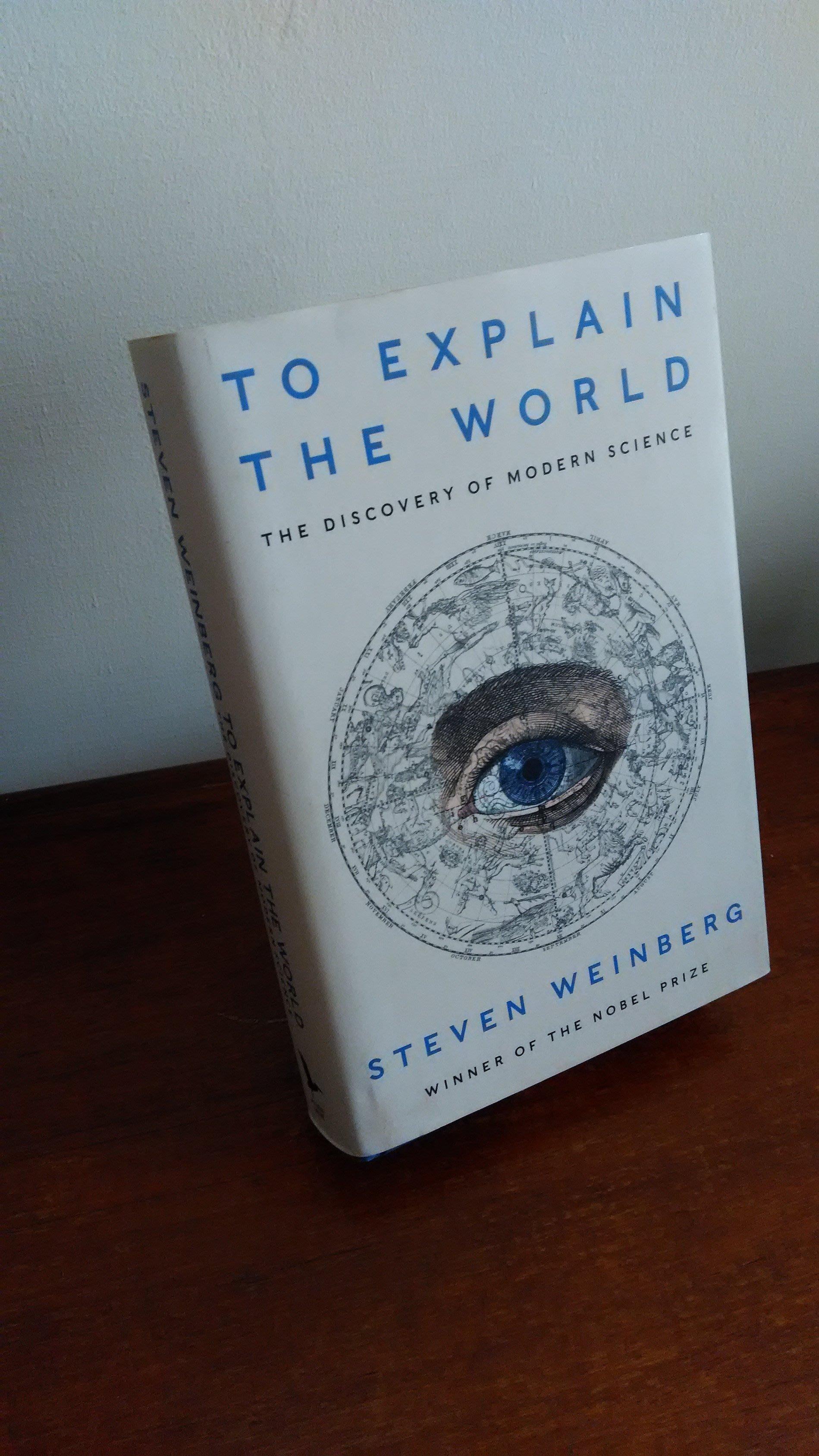 【英文舊書】[科學] 現代科學的發現 To Explain the World, Steven Weinberg
