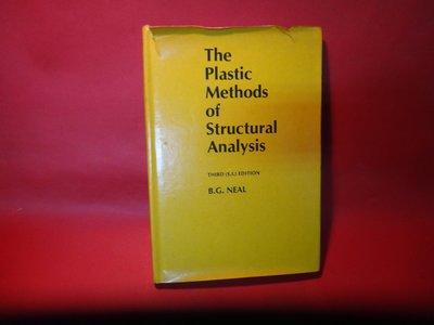 【愛悅二手書坊 06-50】  The Plastic Methods of Structural Analysis
