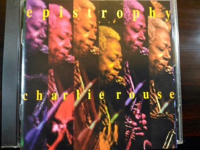 Charlie Rouse ~ Epistrophy。