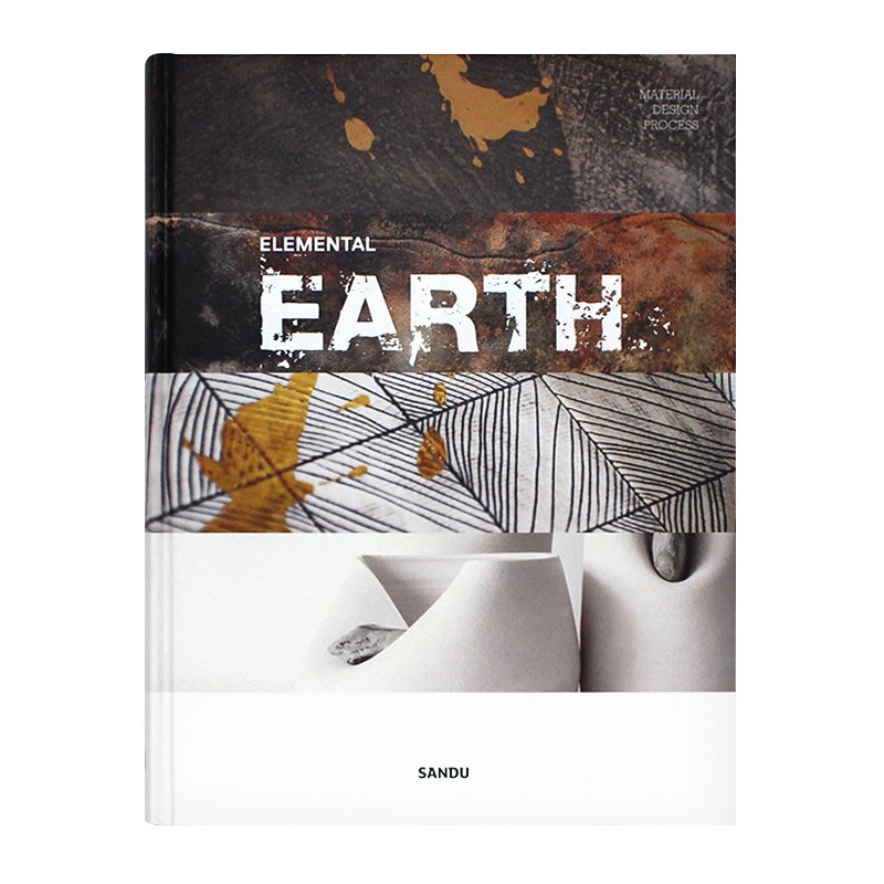 Material Design Process: Elemental Earth 從材質設計出發自然元素之土 手工DIY陶藝陶器設計 現代手工陶藝 英文原版