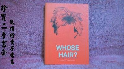 【珍寶二手書齋Fs25】 Whose Hair? Christoforou, Christina