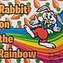 【天天魔法】【1888】彩虹兔(彩虹上的兔子)~Rabbit On The Rainbow