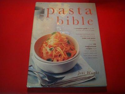 【愛悅二手書坊 H22-56】The Pasta Bible Author: Jeni Wright