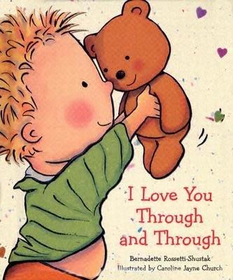 * 英文繪本 / 英文童書 * I LOVE YOU THROUGH AND THROUGH /軟皮硬頁書