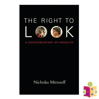 [文閲原版]The Right to Look:A Counterhistory of Visuality 英文原版 觀