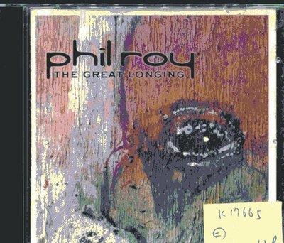 *真音樂* PHILROY / THE GREAT LONGING 二手 K17665 (封面底破)