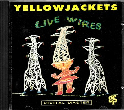 黃夾克樂團Yellowjackets / Live Wires(U.S.A版)