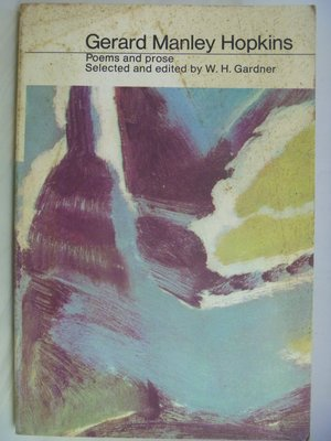 【月界】Gerard Manley Hopkins-Poems and prose_Gardner〖西洋古典〗AGQ