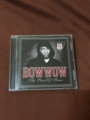 【低價直購  】【 絕版 CD 】 BOW WOW ~ The Price Of Fame 嘻哈 饒舌