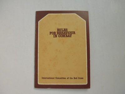 ///李仔糖舊書*1985年英文版RULES FOR BEHAVIOUR IN COMBAT圖解手冊(s688)