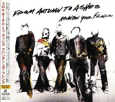 八八 - From Autumn To Ashes - ABANDON YOUR FRIENDS - 日版