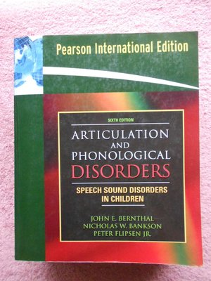 hs47554351 ARTICULATION & PHONOLOGICAL DISORDERS 6/e 2009年*