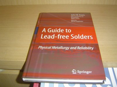 G10-7好書321【參考書】A Guide to Lead-free Solders - John W. Evans