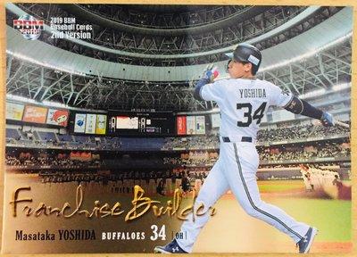 吉田正尚 2019 BBM 2nd Franchise Builder FB04 特卡 MASATAKA YOSHIDA