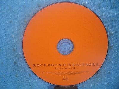 [無殼光碟]JN ROCKBOUND NEIGHBORS 水樹奈奈的音樂專輯  CD + DVD
