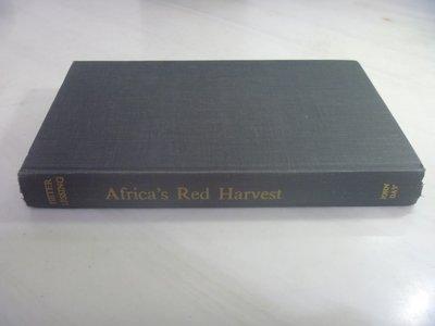 【月界】Africa's Red Harvest:An Account of Communism 〖大學社科〗AHA