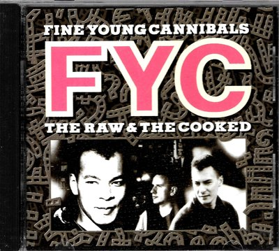 年輕善良的人族合唱團The Raw & The Cooked / Fine Young Cannibals