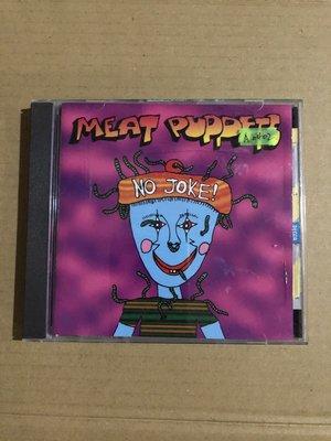 *還有唱片二館*MEAT PUPPETS/NO JOKE  二手  A0402 (下標幫結)