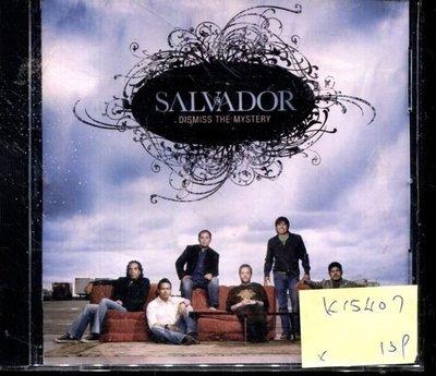 *真音樂* SALVADOR / DISMISS THE MYSTERY 二手 K15407 (封面底破)